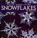Snowflakes & Quilts - Now available as an ebook (PDF)